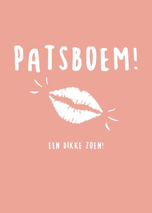 Patsboem, een zoen!
