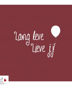 Lang leve lieve jij