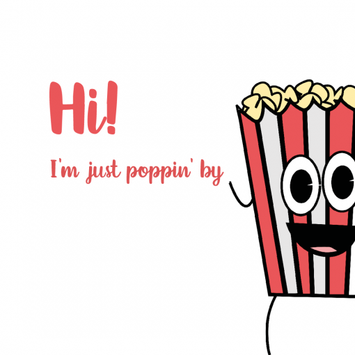 Poppin' by