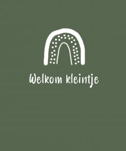 Ansichtkaart – Welkom kleintje regenboog/groen